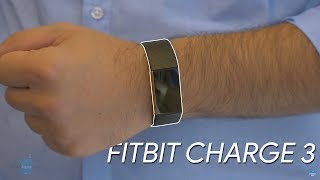 Fitbit Charge 3 preview: light and comfortable, this is Fitbit