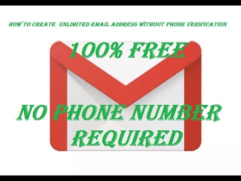 How to Create Unlimited Email address without phone number