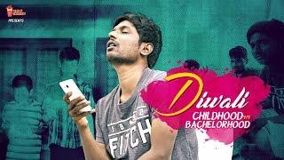 Diwali Childhood v/s Bachelor life | Chai Bisket | #Diwali