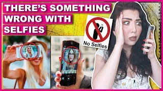 Why You SHOULD NEVER Take A Selfie Ever Again