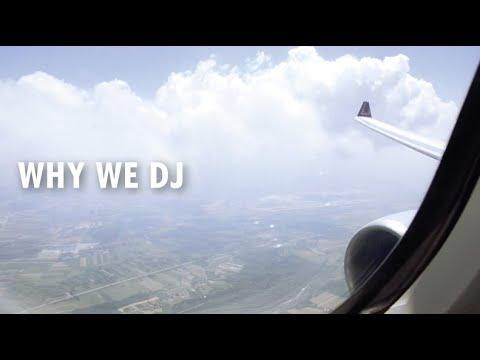 WHY WE DJ - SLAVES TO THE RHYTHM