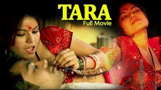 TARA - The Journey of Love & Passion | Full Movie | 2016