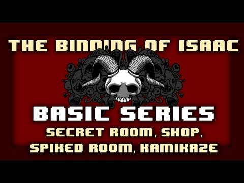 Secret Room, Shop, Spiked Room, Kamikaze (03) - Binding of Isaac Basic Series with Wolv21