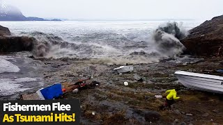 Fishermen Make A Lucky Escape As Tsunami Hits In Greenland