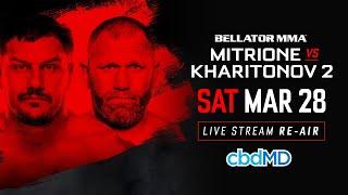 Bellator 225: Mitrione vs. Kharitonov 2 - Live Stream Re-Air