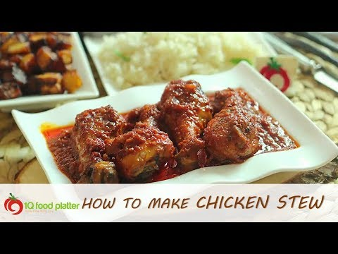 How to cook Chicken Stew - 1QFOODPLATTER