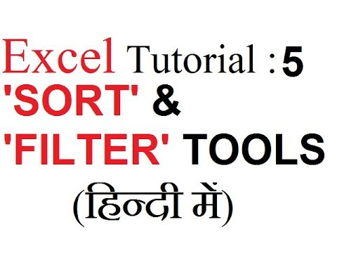Excel Tutorial 5: sort & filter tools