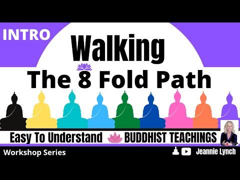 INTRO to BUDDHISM & 8 FOLD PATH: SERIES 2018 (Spiritual-Workshop)