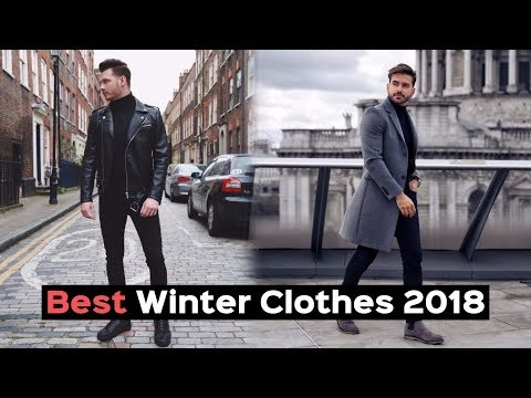 How To Look Good For Winter - 4 Essentials Every Man Needs ft Alex Costa - Mens Fashion 2018