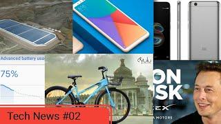 Tech News #02- Redmi 5A, Oppo R13, Mi 6C, World Largest Bettery, Pixel Battery, Yulu Sharing Bike.