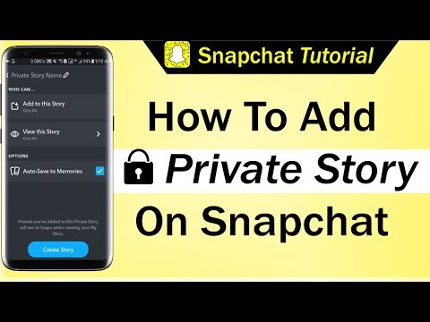 How To Add Private Story on Snapchat