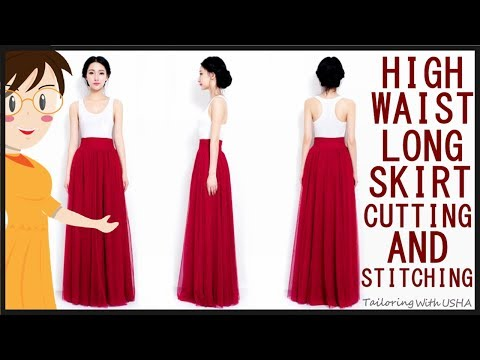 High Waist Long Skirt Cutting And Stitching | EASY MAKING | DIY - Tailoring With Usha