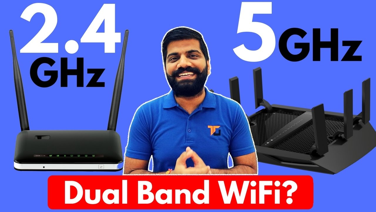 2.4GHz Vs 5GHz WiFi | Which one is better for you? Dual Band Wi-Fi?