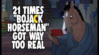 "21 Times ""BoJack Horseman"" Got Way Too Real"