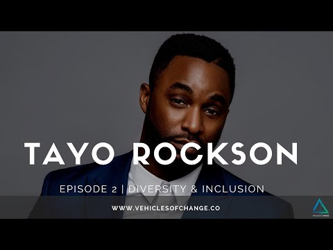 Vehicles of Change Episode 2 | Diversity & Inclusion with Tayo Rockson
