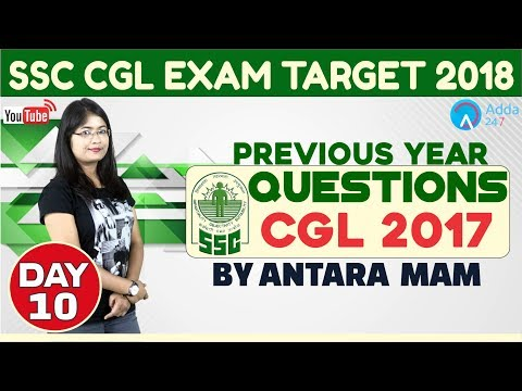 SSC CGL | Previous Year Paper of SSC CGL 2017| Day 10| Antra mam