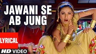 Jawani Se Ab Jung Lyrical Video Song   Vaastav: The Reality   Kashmera Shah, Sanjay Dutt