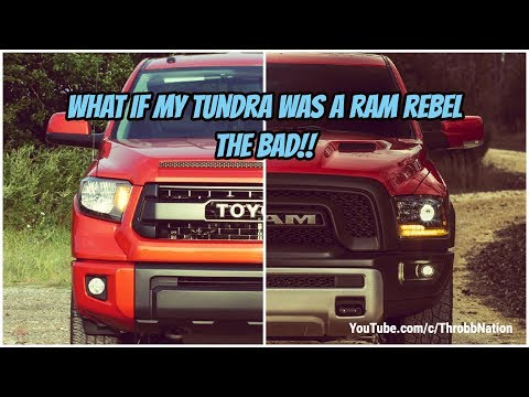 What If My Tundra Was A Ram Rebel -The Bad!!