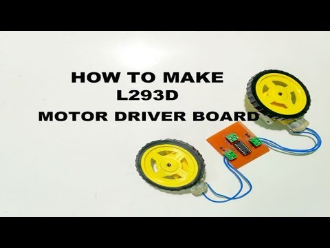 How to make L293D Motor Driver