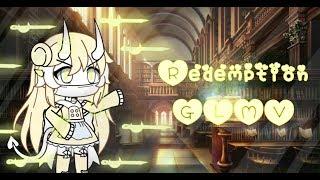 Redemption GLMV // Gacha life