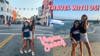 Travel  Vlog With Us To Venice Beach California! HOUSE TOUR! Emma and Ellie