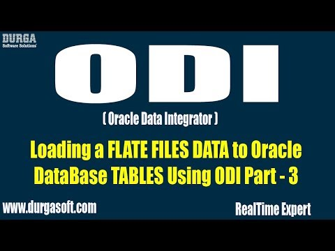 ODI || Loading a FLATE FILES DATA to Oracle DataBase TABLES Using ODI Part  - 3