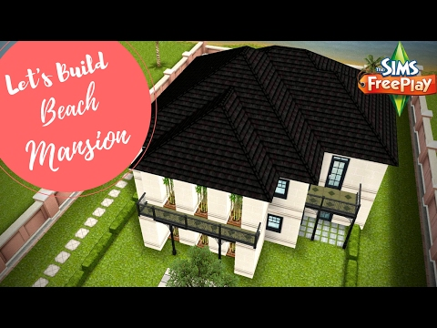 Let's Build Beach Mansion | Sims FreePlay
