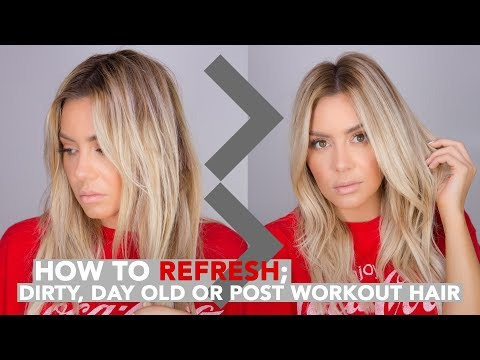 How To Refresh Dirty or Post Workout Hair