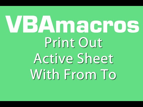 Print Out Active Sheet With From To - VBA Macros - Tutorial - MS Excel