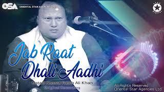 Jab Raat Dhali Aadhi   Nusrat Fateh Ali Khan   complete full version   OSA Worldwide