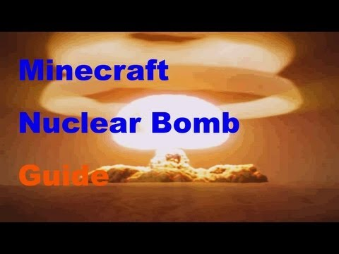 Minecraft How To Make A Nuclear Bomb Guide