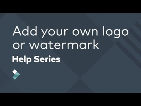 How to Add Your Own Logo or Watermark to a Video