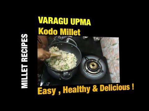 Varagu Upma ( Kodo Millet )