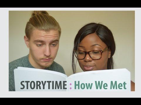 STORY TIME | How We Met