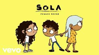 Jessie Reyez - Sola (Audio)