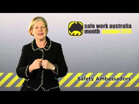 Welcome to Safe Work Australia Month October 2014 with Ann Sherry