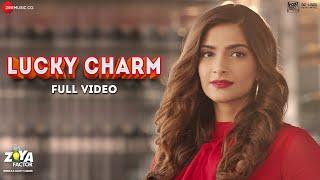 Lucky Charm -  Full Video | The Zoya Factor | Sonam K Ahuja | Dulquer S | Raghuvir & Shankar M | SEL