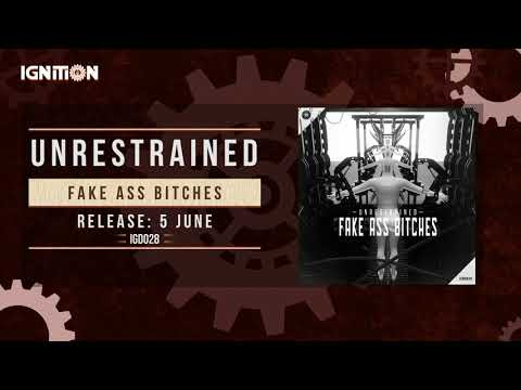Unrestrained - Fake A$$ Bitches [IGD028]