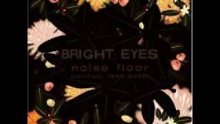 Bright Eyes - The Vanishing Act - 06 (lyrics in the description)