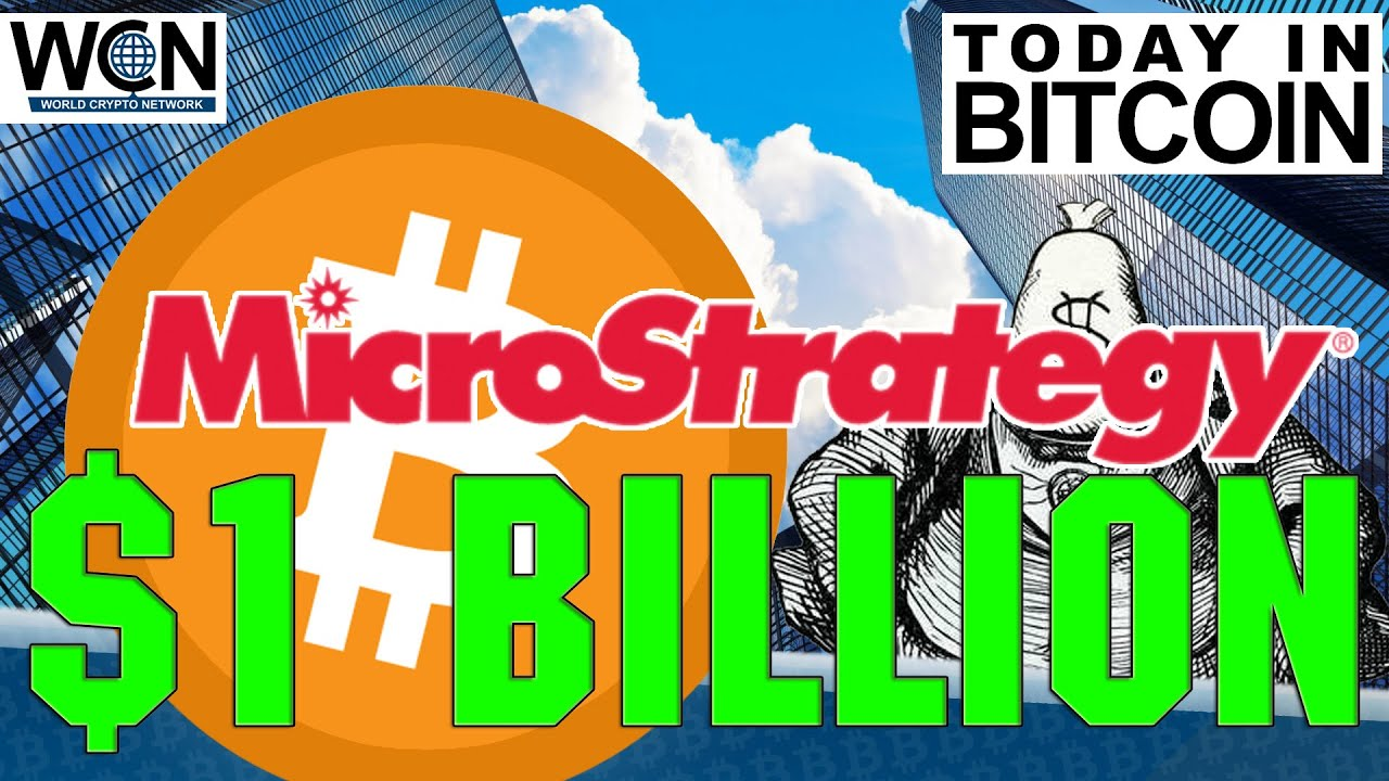 Today in #Bitcoin (Feb 24, 2021) - MicroStrategy buys $1B, Square buys $170M