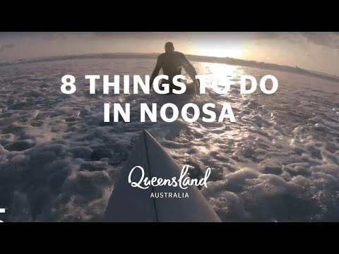 8 things to do in Noosa, Sunshine Coast