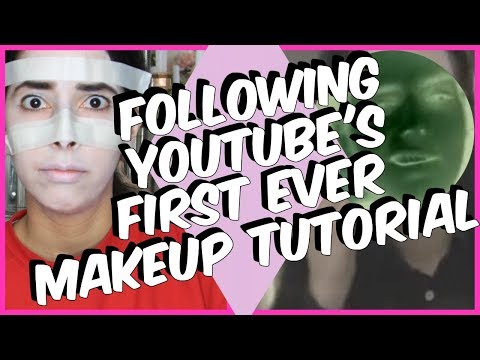 I TRIED FOLLOWING YOUTUBE'S FIRST EVER MAKEUP TUTORIAL
