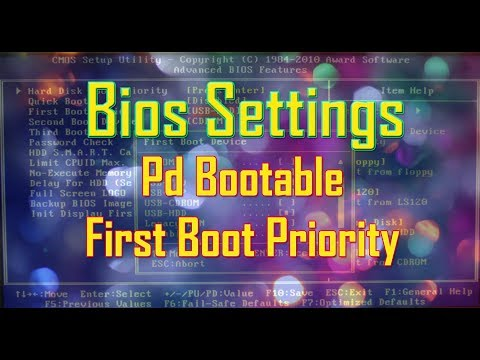 Bios setting (Pd bootable first boot priority)