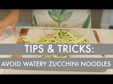 How to Avoid Watery Zucchini Noodles