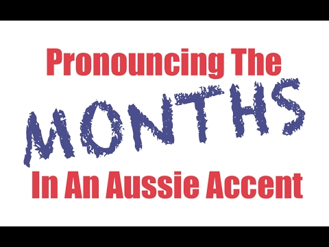 Pronouncing The MONTHS In An Aussie Accent | Learn Australian English