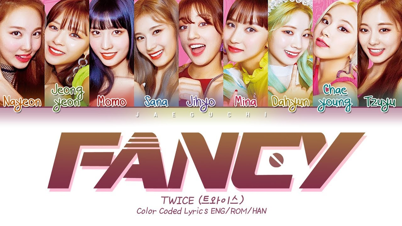 "TWICE (트와이스) ""FANCY"" (Color Coded s Eng/Rom/Han/가사)"