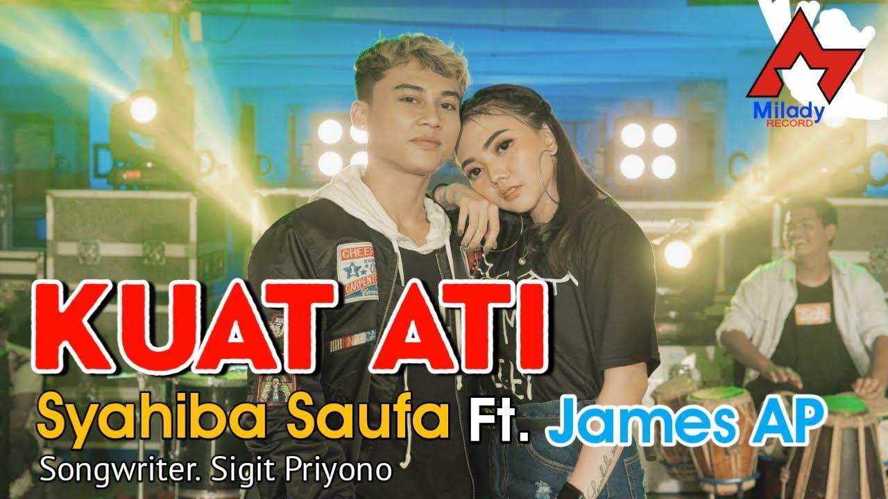 Syahiba Saufa feat. James AP - Kuat Ati [OFFICIAL]