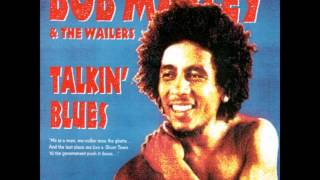 Bob marley - Talkin Blues