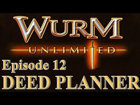 [Wurm Unlimited] [Wurm Online] Tutorial - How to Plan your Deed