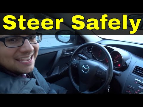 How To Steer A Car Safely-Hand Over Hand Steering-Driving Lesson